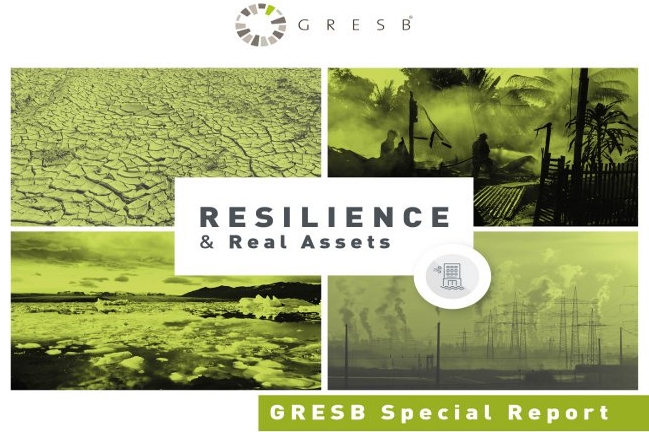 GRESB report: Resilience & Real Assets, edited by Chris Pyke